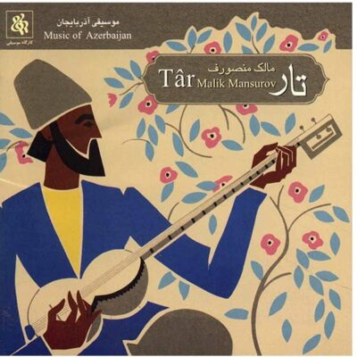 Music Album Tar by Malik Mansurov
