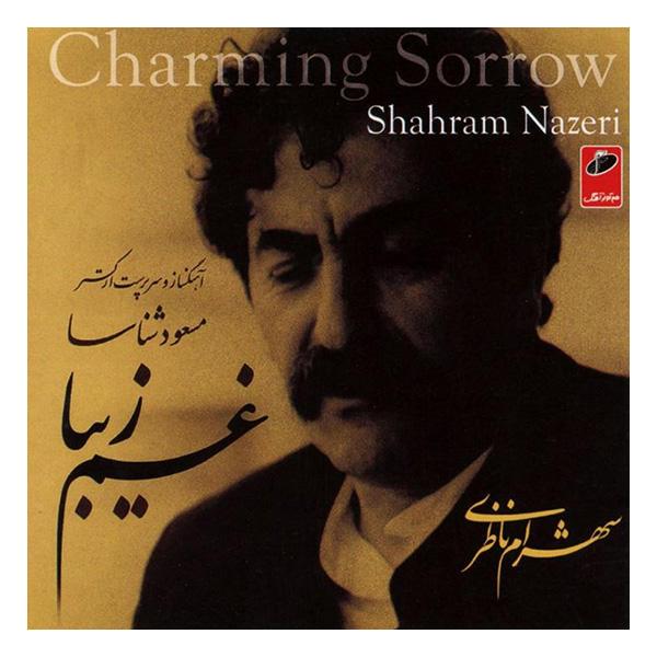 Charming Sorrow Music Album By Shahram Nazeri