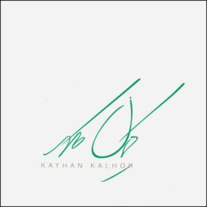 Kayhan Kalhor Music Album by Kayhan Kalhor