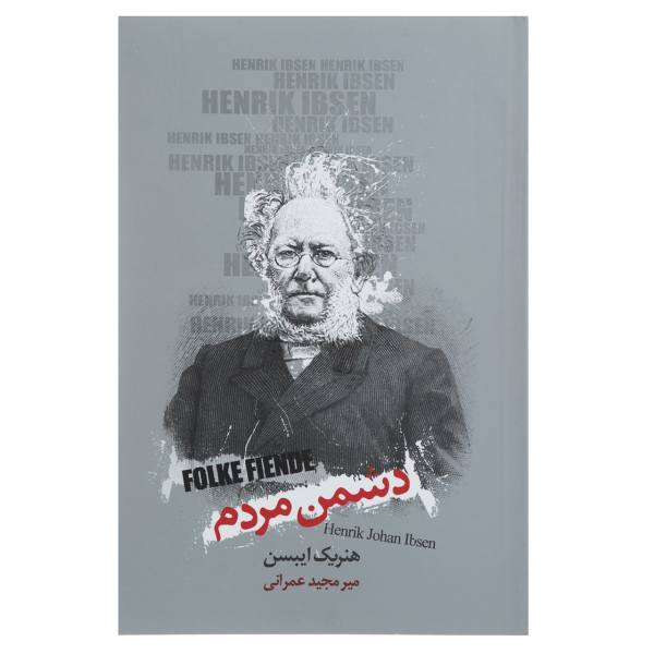 An enemy of the people Play by Henrik Ibsen